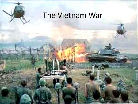 The Vietnam War Background French removed as colonial power from Vietnam in 1954 Geneva Accords: Vietnam divided between communist back gov't in North.