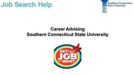 Job Search Help Career Advising Southern Connecticut State University.