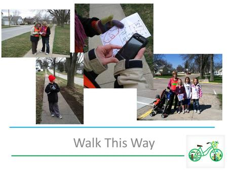 Walk This Way. Iowa Department of Public Health Health Promotion and Chronic Disease Control Partnership (Iowans Fit for Life) – Number of adults or youth.