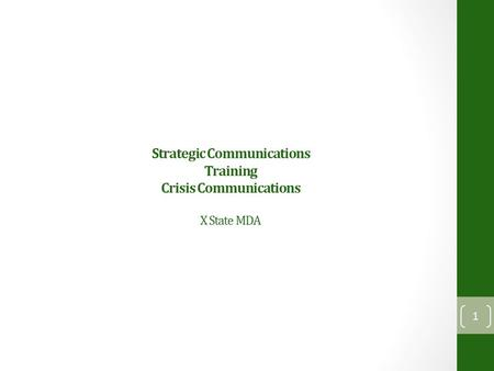 Strategic Communications Training Crisis Communications X State MDA 1.