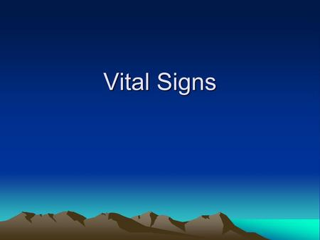 Vital Signs. Various determinations which provide information about basic conditions of the patients. When the signs are with in normal limits, body in.