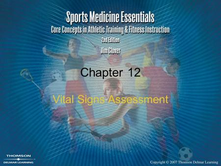 Chapter 12 Vital Signs Assessment. 2 Vital Signs Pulse Respiration Blood pressure Temperature Used to assess the body system's conditions.