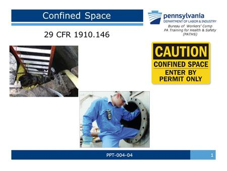 Confined Space 29 CFR PPT Bureau of Workers' Comp