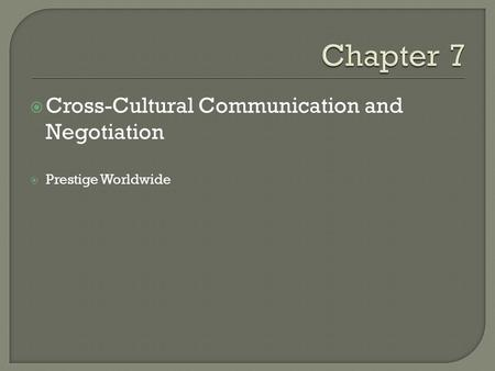  Cross-Cultural Communication and Negotiation  Prestige Worldwide.