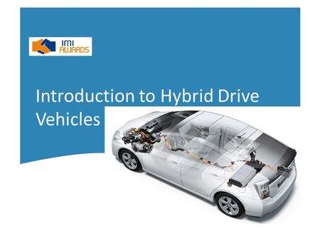 Introduction to Hybrid Drive Vehicles