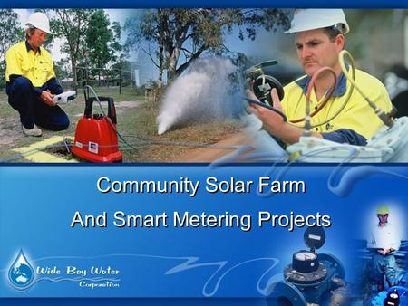 Community Solar Farm And Smart Metering Projects Community Solar Farm And Smart Metering Projects.