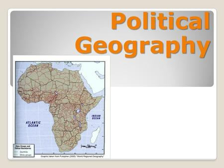Political Geography. Warm Up: Thinking like a (political) geographer… What does political organization of space mean?