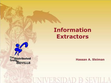 Information Extractors Hassan A. Sleiman. Author Cuba Spain Lebanon.