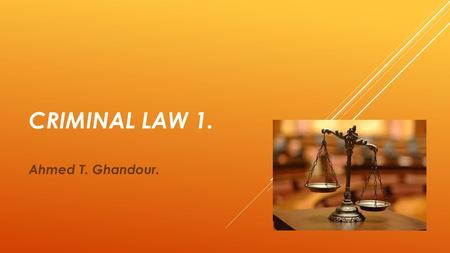 CRIMINAL LAW 1. Ahmed T. Ghandour.. VIOLENT CRIME.
