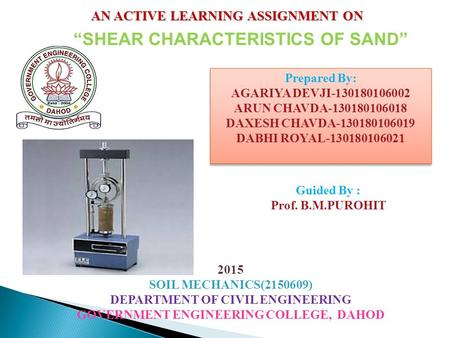 AN ACTIVE LEARNING ASSIGNMENT ON Prepared By: AGARIYA DEVJI-130180106002 ARUN CHAVDA-130180106018 DAXESH CHAVDA-130180106019 DABHI ROYAL-130180106021 Prepared.