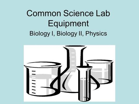 Common Science Lab Equipment