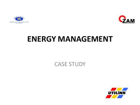 ENERGY MANAGEMENT CASE STUDY. Establish an Energy Savings Strategy for your organisation.