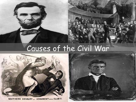 Causes of the Civil War. Expansion of Slavery Mexican-American War reignited the debate over slavery.