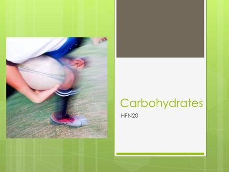 Carbohydrates HFN20. What is a calorie?  Unit a energy, measurement of heat  The amount of energy, or heat, it takes to raise the temperature of 1 gram.