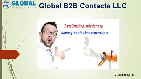 Global B2B Contacts LLC +1-816-286-4114. CEO Mailing List  CEO Mailing List If you try to create your own chief executive officers (CEO) email list,