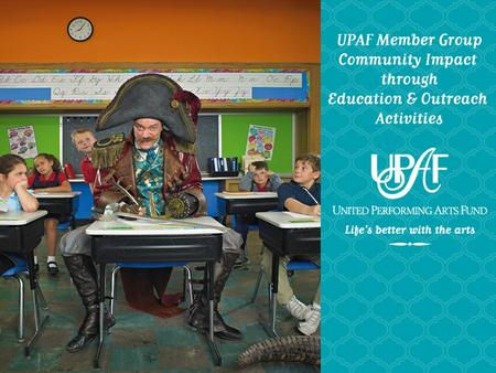 What is UPAF? United Performing Arts Fund (UPAF) is a nonprofit, umbrella organization that supports 34 performing arts groups in Southeastern Wisconsin.