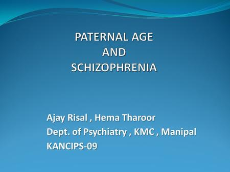 Introduction  Schizophrenia ↓ Neuro-developmental Disorder ↕ Pathogenesis in gestation and early childhood ↕ Further research is needed.
