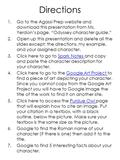 "Directions 1.Go to the Agassi Prep website and download this presentation from Ms. Yerdon's page. ""Odyssey character guide."" 2.Open up this presentation."