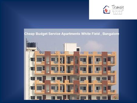 Cheap Budget Service Apartments White Field, Bangalore.