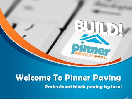 Welcome To Pinner Paving Professional block paving by local.