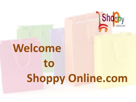 Welcome to Shoppy Online.com. Shoppy Online is Coming Soon With Wide Range of Products.