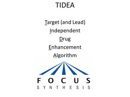 TIDEA Target (and Lead) Independent Drug Enhancement Algorithm.