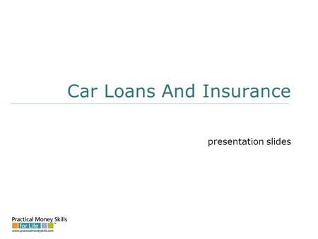 Car Loans And Insurance presentation slides. Costs Of Owning And Operating A Motor Vehicle ownership (fixed) costs: Depreciation (based on purchase price)