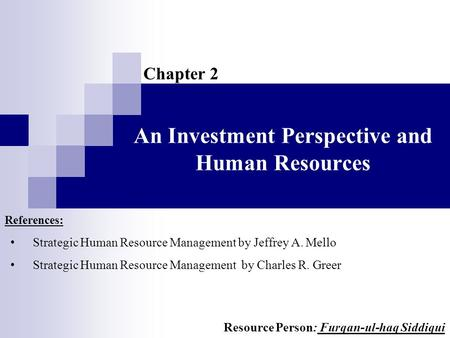 An Investment Perspective and Human Resources