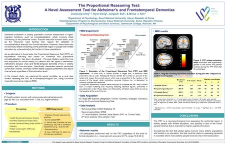 A Novel Assessment Tool for Alzheimer's and Frontotemporal Dementias Jeanyung Chey 1,2, Hyun Song 2, Jungsuh Suk 1, & Minue J. Kim 3 The Proportional Reasoning.