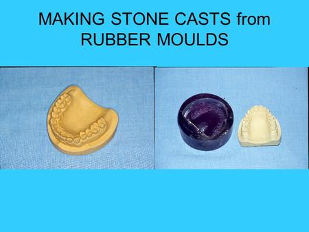 MAKING STONE CASTS from RUBBER MOULDS. EQUIPMENT & SUPPLIES Moulds Blue box with dividers.