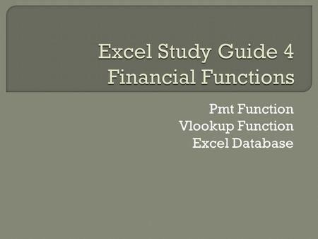 Pmt Function Vlookup Function Excel Database.  Naming a Range is very useful Makes copying more clear because formula or function contains a name rather.