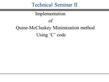 Technical Seminar II Implementation of