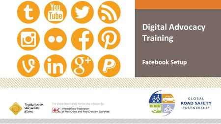 Digital Advocacy Training Facebook Setup. Facebook Page Setup.