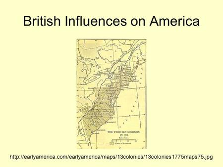 British Influences on America