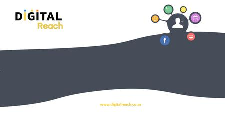 Www.digitalreach.co.za. Marketing platform solutions, designed for small and medium businesses.