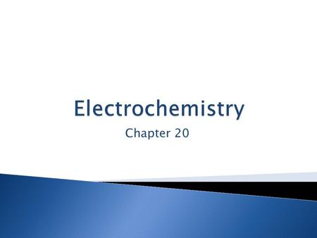 Chapter 20.  Involves the transfer or flow of electrons in a chemical reaction  This flow of electrons results in changes of charges (aka oxidation.