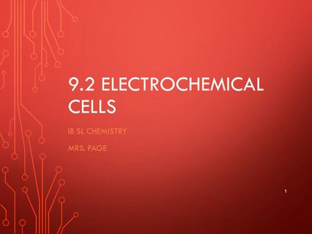 9.2 Electrochemical Cells