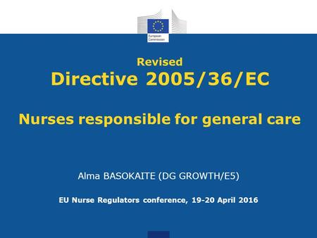 Revised Directive 2005/36/EC Nurses responsible for general care
