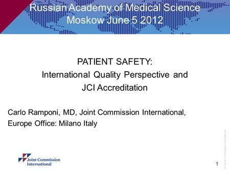 Russian Academy of Medical Science Moskow June