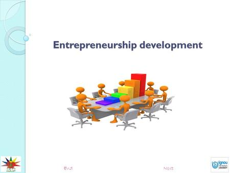 "Entrepreneurship development NextEnd. Entrepreneur An entrepreneur is defined as ""person in effective control of commercial undertaking; one who undertakes."