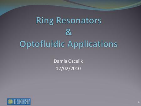 Ring Resonators & Optofluidic Applications