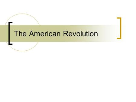 The American Revolution. N. Amer. colonists were inspired by Enlight. ideas.