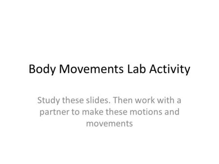 Body Movements Lab Activity