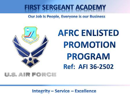 Overview  Promotion Policy  Promotion Criteria  Important Attributes  Ineligibility Factors  Key Promotion Procedures  Unit Vacancy Promotion 