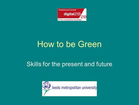 How to be Green Skills for the present and future.
