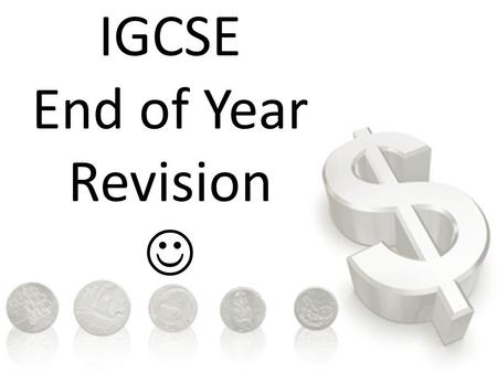 IGCSE End of Year Revision. QUESTION: Define the Private Sector.