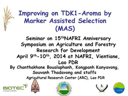 Improving on TDK1-Aroma by Marker Assisted Selection (MAS)