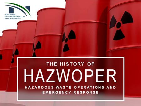 HAZWOPER stands for Hazardous Waste Operations and Emergency Response. It's a set of standards developed by OSHA that provides guidelines to protect workers.