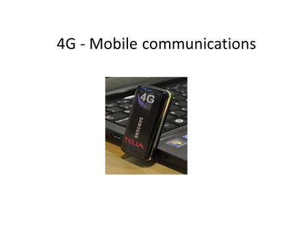 4G - Mobile communications. Overview  Where are we?  What is 4G?  Back ground of 4G  Why we Want to go?  3G Vs 4G  Applications  Advantages and.