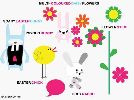EASTER CLIP ART SCARY EASTER BUNNY GREY RABBIT MULTI- COLOURED DAISY FLOWERS EASTER CHICK FLOWER STEM PSYCHO BUNNY.